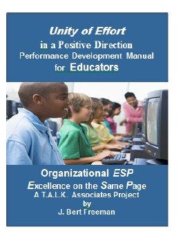T.A.L.K. Associates Product - Unity of Effort Performance Manual - For Educators