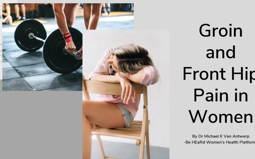 Groin and Front Hip Pain in Women