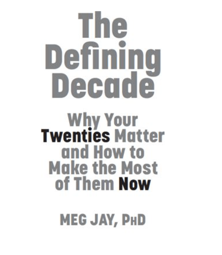 Book Recommendation: The Defining Decade, Why Your