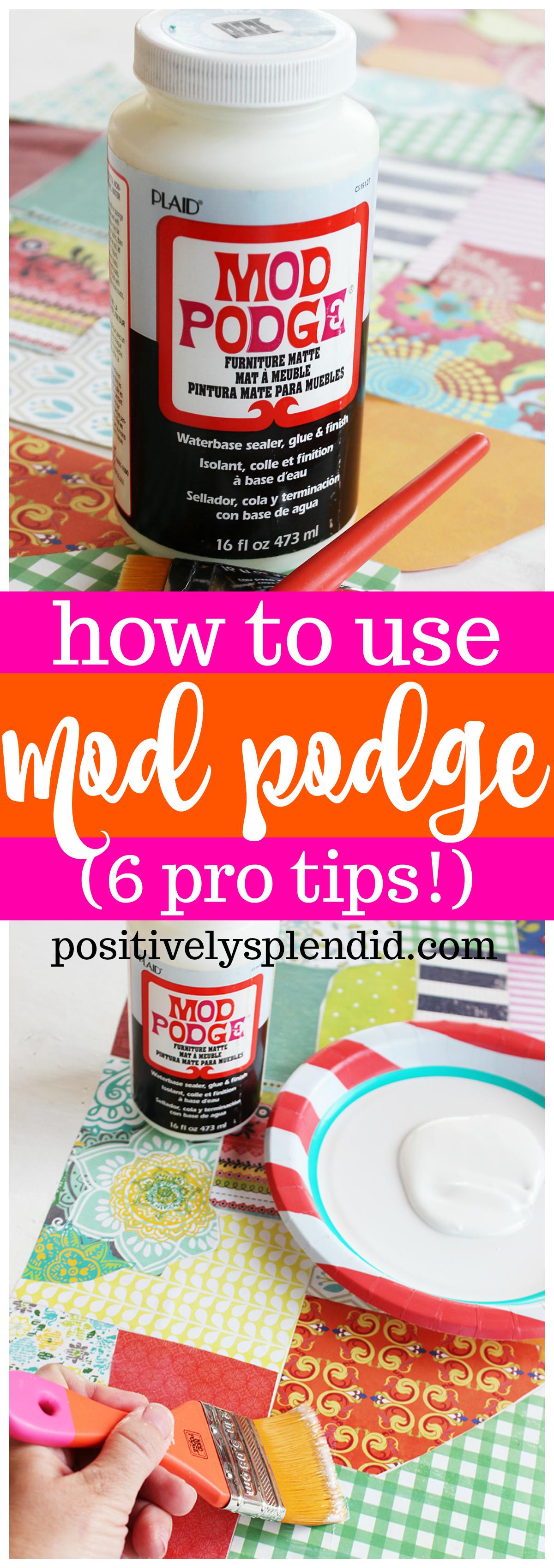 Can I Put Mod Podge Over Acrylic Paint : podge, acrylic, paint, Podge, Great, Tricks!