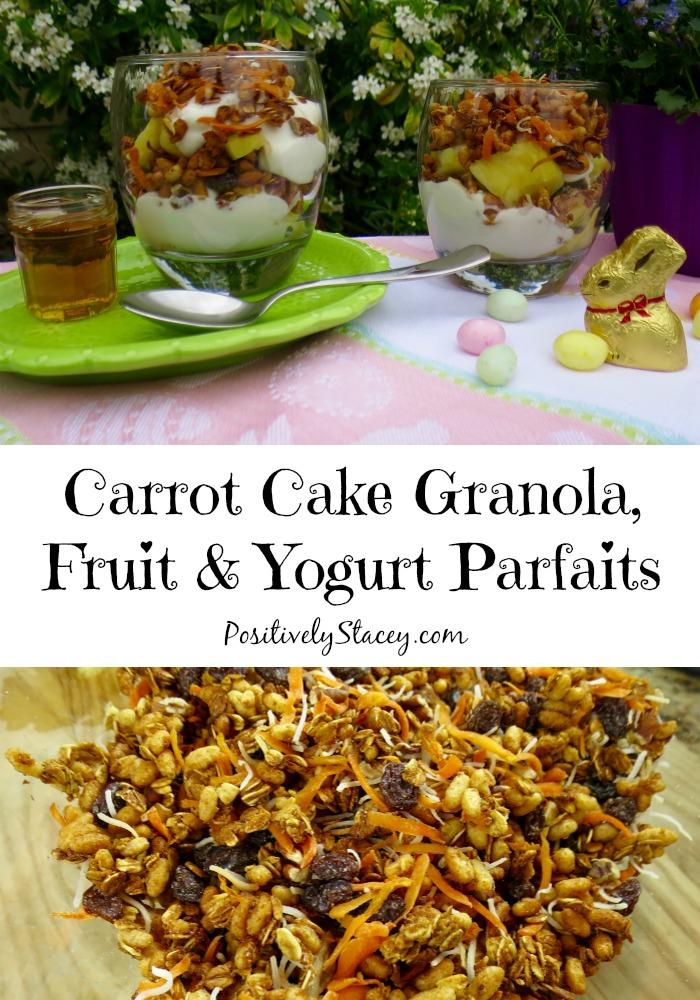 Carrot Cake Granola, Fruit & Yogurt Parfaits