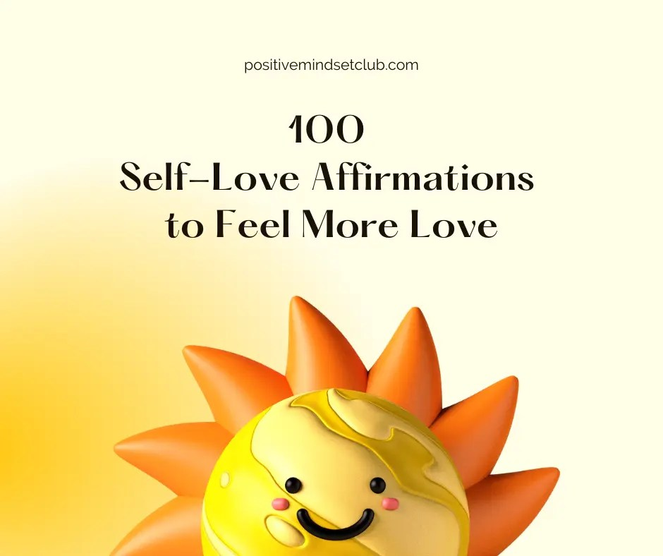 100 Self-Love Affirmations to Feel More Love