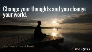 change your thoughts and change your world quote