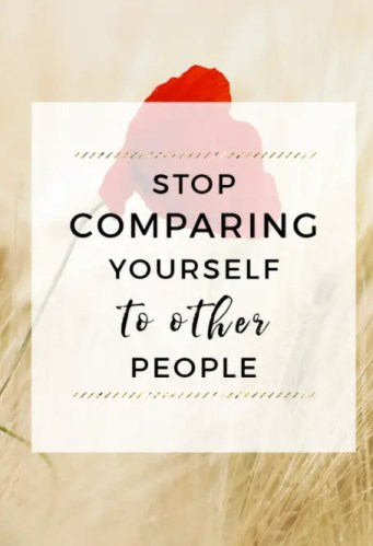 stop comparing yourself to others quotes