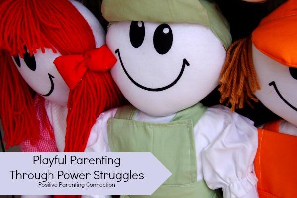 Playful Parenting Through Power Struggles