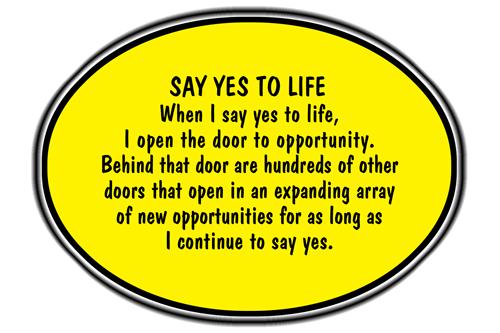 https://i0.wp.com/positiveselftalk.com/images/Say-yes-to-life.jpg