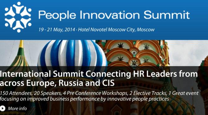 See me speak at the People Innovation Summit in Moscow in May