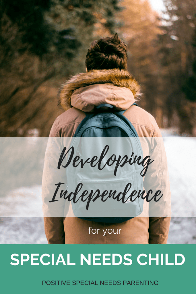 Developing Independence for your special needs child