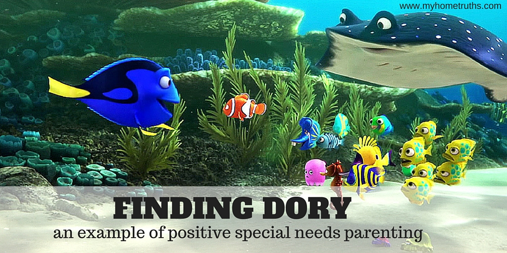 Finding Dory: An Example of Positive Special Needs Parenting