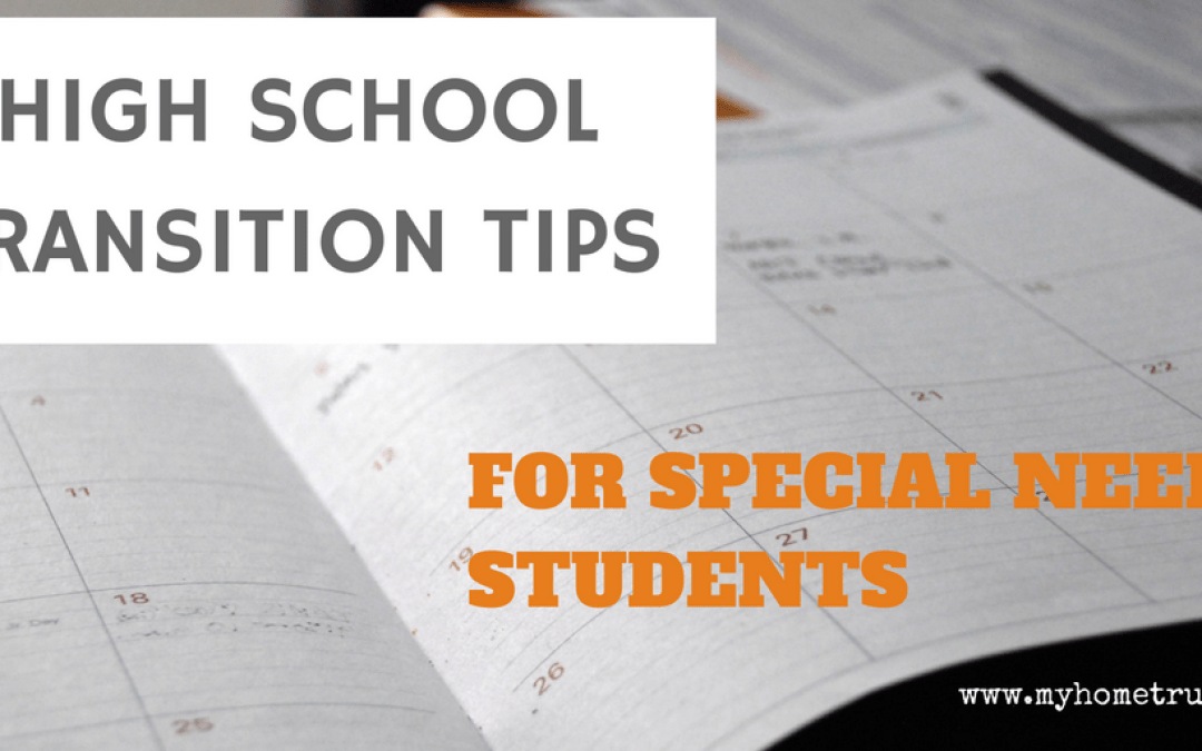 High School Transition Tips for Students with Special Needs