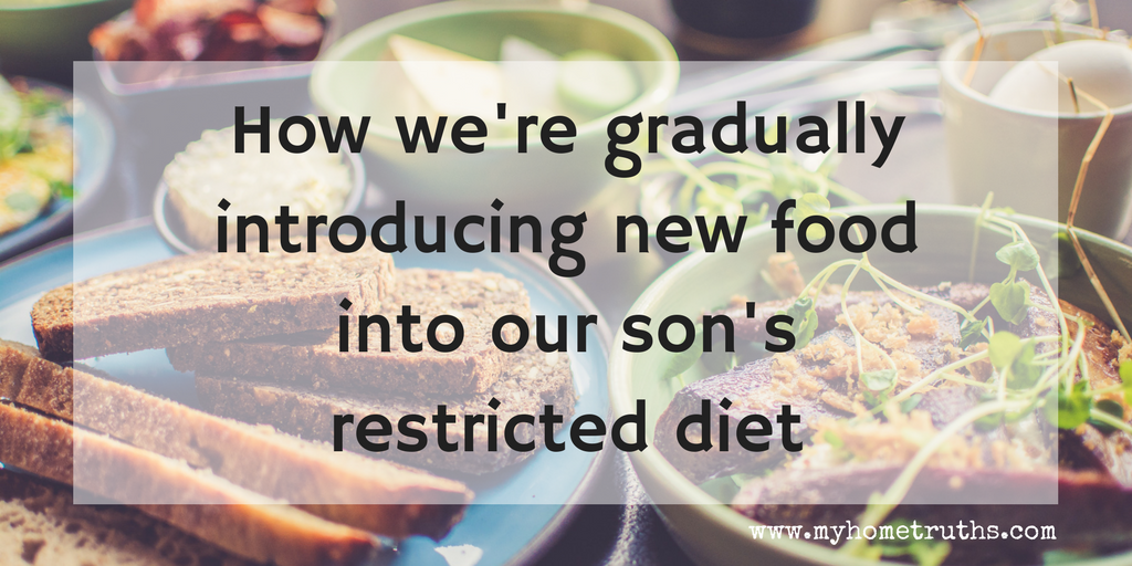 How we're gradually introducing new food into our son's restricted diet