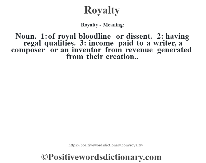 Royalty definition  Royalty meaning  Positive Words