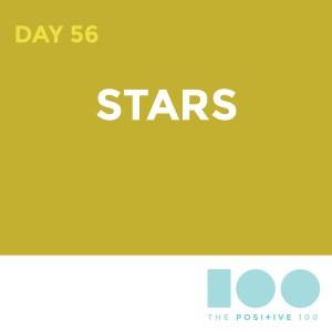 Day 56 : Stars| Positive 100 | Chronic Positivity Project