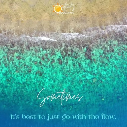 Sometimes-its-best-to-just-go-with-the-flow-positivity-blossoms-shoreline-social-media-featured-image