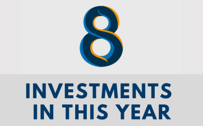 WE ALREADY CLOSED 8 INVESTMENTS IN THIS YEAR