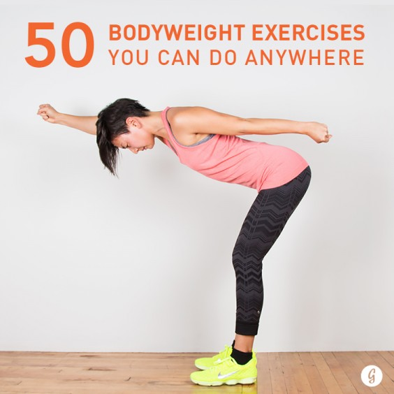 Bodyweight Workout 50 Exercises You Can Do On Your Own Anywhere