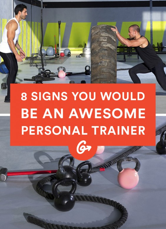 8 Signs You Would Be an Awesome Personal Trainer