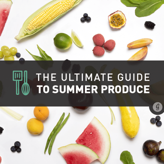 The Ultimate Guide to In-Season Summer Produce