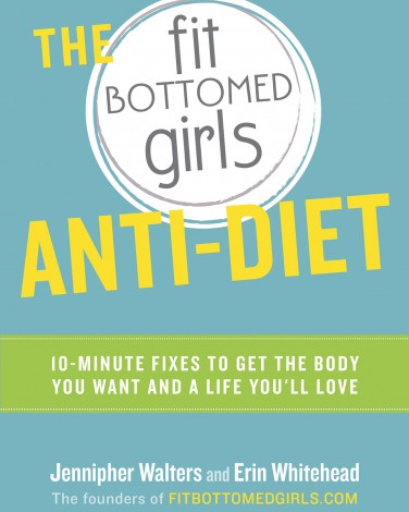The Fit Bottomed Girl's Anti-Diet