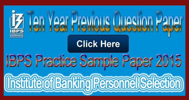 IBPS Practice Sample Paper 2015