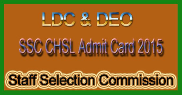 SSC CHSL Admit Card 2015