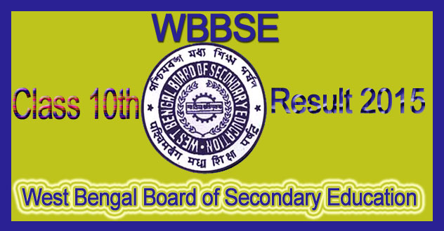 WBBSE- Board class 10th result 2015