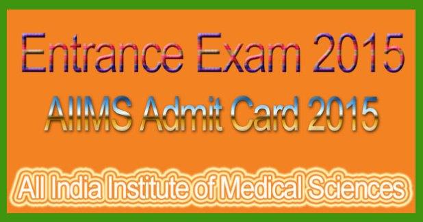 AIIMS Admit Card 2015