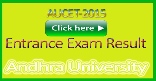 AUCET-2015 Entrance Exam Result