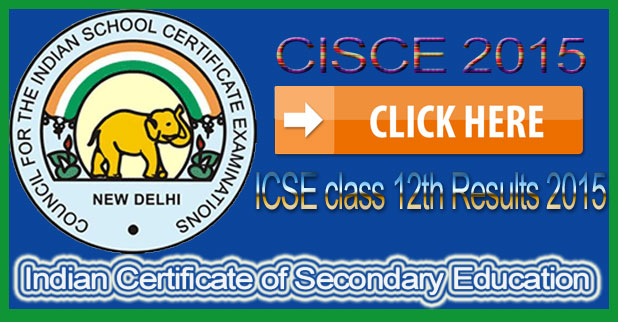 ICSE class 12th Results 2015