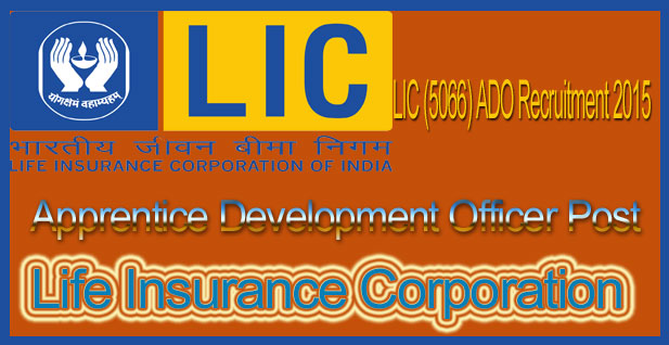 LIC ADO recruitment 2015 notification PDF