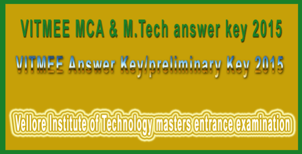 VITMEE MCA & M.Tech answer key 2015
