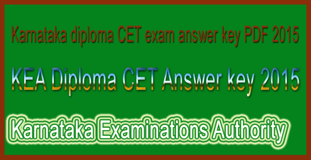 KEA diploma CET answer key 2015