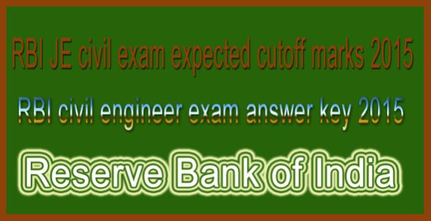 RBI civil engineer exam answer key 2015