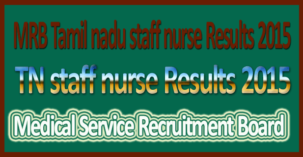 TN staff nurse Results 2015