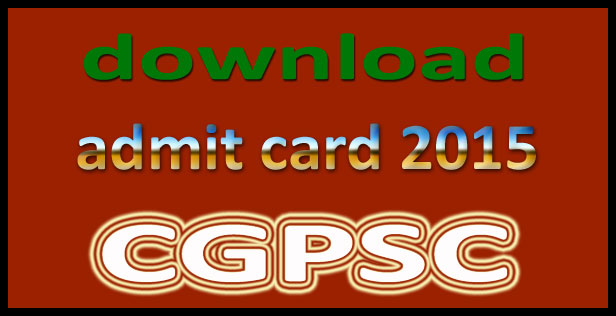 CGPSC assistant professor admit card 2015