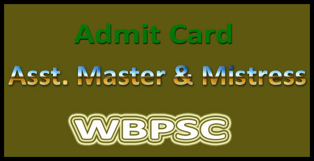 WBPSC assistant master admit card 2015