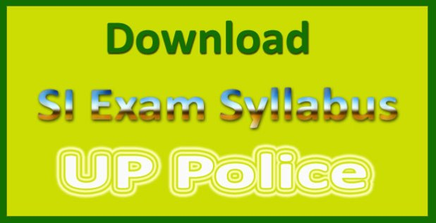 UP police SI syllabus 2015