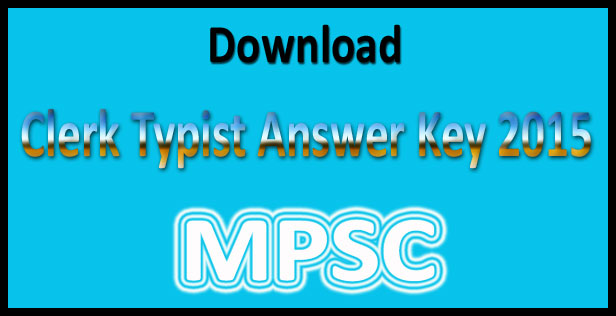 MPSC clerk typist answer key 2015