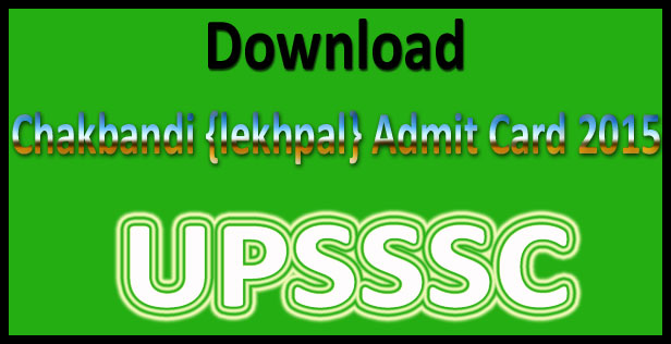 UP chakbandi lekhpal admit card 2015