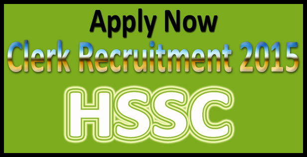 HSSC clerk recruitment 2015
