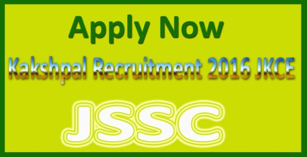 JSSC Kakshpal Recruitment 2016