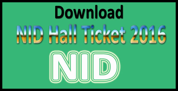 NID admit card 2016