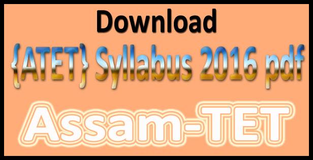 Assam TET syllabus 2016