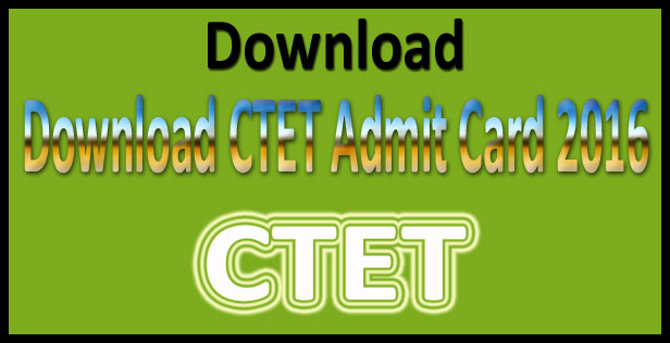 CTET admit card feb 2016