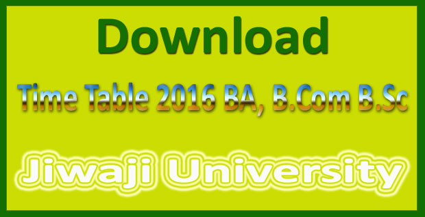 Jiwaji university timetable 2017
