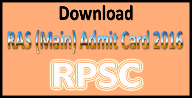 RAS mains admit card 2016