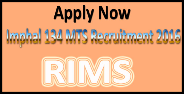 RIMS Imphal MTS recruitment 2016