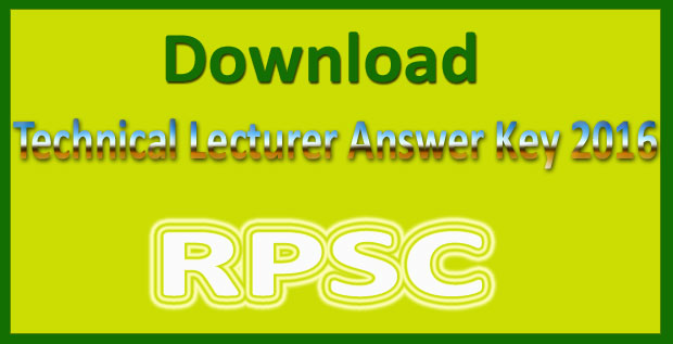 RPSC technical lecturer answer key 2016