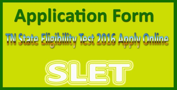 TN SLET application form 2016