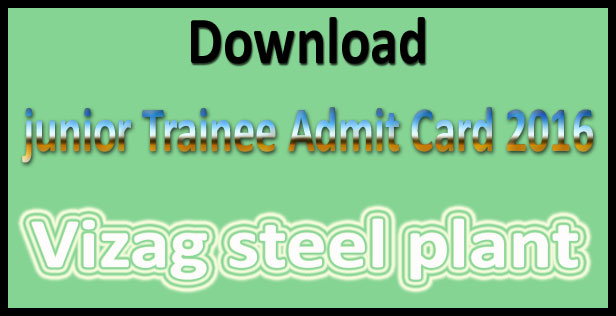 Vizag steel plant admit card 2016